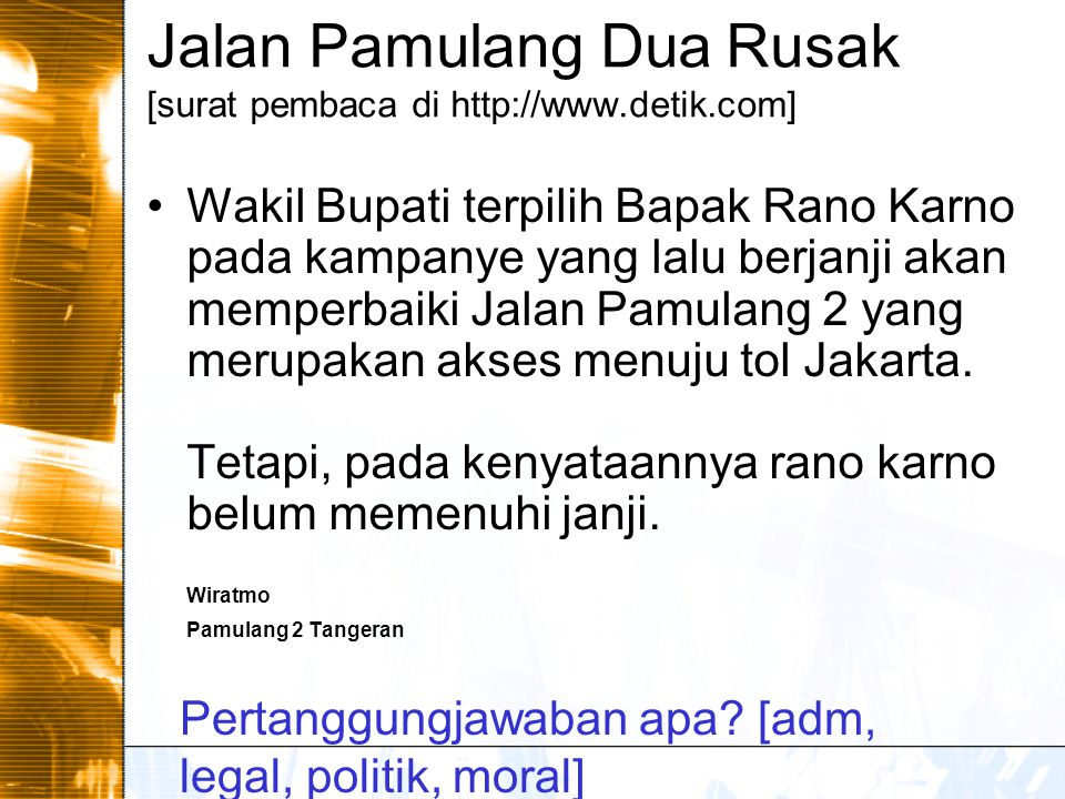 Jalan Pamulang Dua Rusak [surat pembaca di http://www.detik.com]